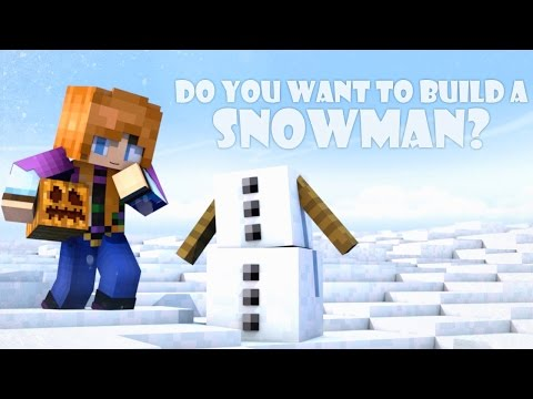 Do You Want to Build a Snowman Minecraft Animation
