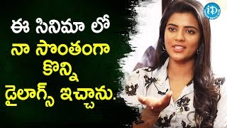 I have penned few dialogues myself - Miss Match Actress Aishwarya Rajesh | iDream Movies - IDREAMMOVIES