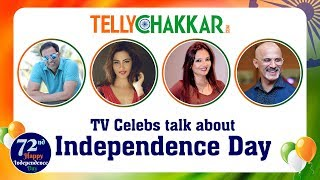 TV celebs dedicate a song for the nation in Independence Day special|Exclusive|TellyChakkar - TELLYCHAKKAR