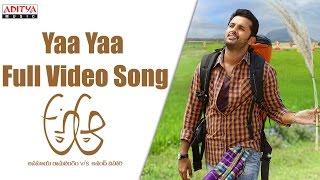 Yaa Yaa Full Video Song || A Aa Full Video Songs || Nithiin, Samantha, Trivikram - ADITYAMUSIC