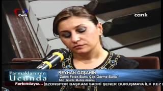 Reyhan özşahin - Zalim Felek