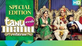 Tanu Weds Manu Returns   Special Edition   R. Madhavan & Kangana Ranaut - EROSENTERTAINMENT