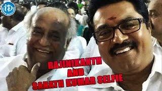 Sarath Kumar Selfie with Super Star Rajinikanth - TWEET O TWEET - IDREAMMOVIES
