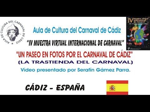 IV MUESTRA VIRTUAL - UN PASEO EN FOTOS POR EL CARNAVAL DE CÁDIZ