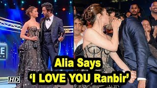 Alia Bhatt Says 'I LOVE YOU Ranbir' - IANSLIVE