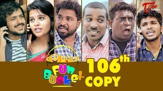 Fun Bucket | 106th Episode | Funny Videos | Harsha Annavarapu | Comedy Web Series - TELUGUONE