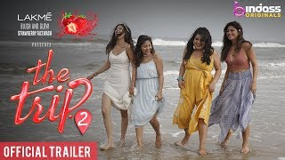 The Trip 2 | Official Trailer | #Trip2BreakFree - BINDASS