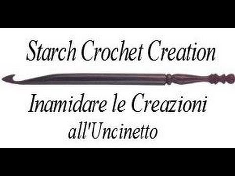 How to Starch Your Crochet Creation - Come Inamidare le Vostre Creazioni all'Uncinetto (ENG SUBS)