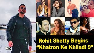 "Rohit Shetty Begins shoot of  ""Khatron Ke Khiadi Season 9"" - IANSINDIA"