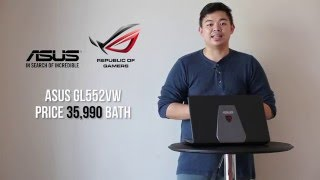 [Review] ASUS ROG GL552VW Gaming Notebook ??????? GTX960M ???? 35,900 ???