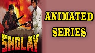 Sholay Movie to be made into an animated series | Bollywood News