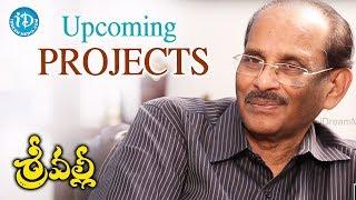 Vijayendra Prasad About His Upcoming Projects | #Srivalli | Talking Movies - IDREAMMOVIES