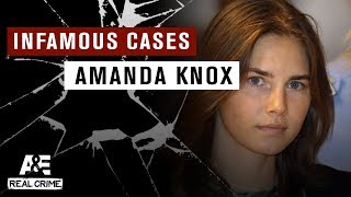 Infamous Crimes: The Amanda Knox Trial, Part 2 | A&E - AETV