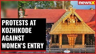 Sabarimala Showdown: Protests at Kozhikode against women's entry - NEWSXLIVE