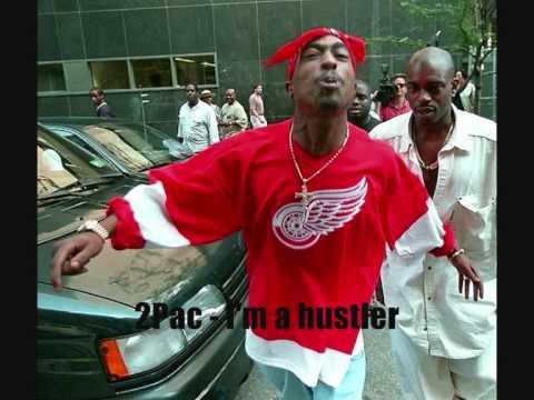 2Pac - I'm a hustler