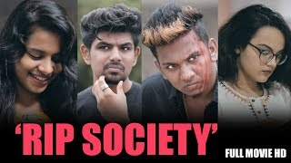 RIP SOCIETY | Latest Hindi Shortfilm 2018 | By Nabeel Afridi - YOUTUBE