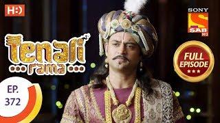 Tenali Rama - Ep 372 - Full Episode - 5th December, 2018 - SABTV