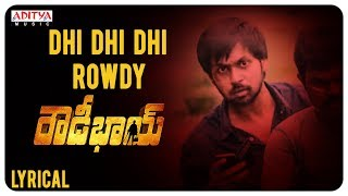 Dhi Dhi Dhi Rowdy Lyrical  || Rowdy Bhai Movie || Manas, Chitra Kaur || P. Udaya Baskar - ADITYAMUSIC