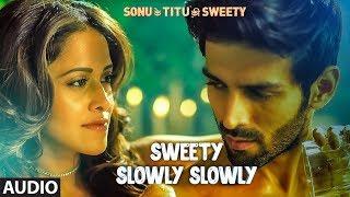 'Sweety Slowly Slowly' Full Audio | Mika Singh | Kartik Aaryan, Nushrat Bharucha & Sunny Singh - TSERIES