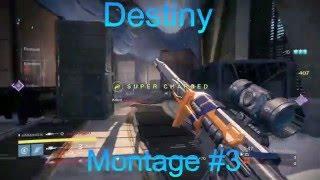 Destiny - montage  [#3]