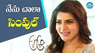 I Am A Very Simple Person - Samantha || #Brahmotsavam || Talking Movies With iDream - IDREAMMOVIES