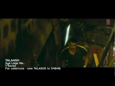 Jiya Lage Na Song -  Talaash Official Video HD