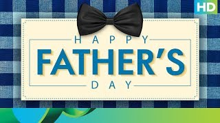 Happy Father's Day - Our Unsung Hero - EROSENTERTAINMENT