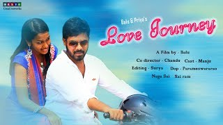 LOVE JOURNEY ll TELUGU SHORT FILM 2017 ll DIRECTED BY BALU M - YOUTUBE