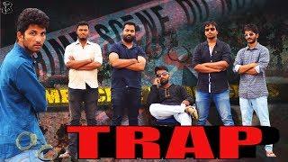 Trap | Telugu Latest Short Film 2017 | c/o controversy | B creations | by Balaraj - YOUTUBE