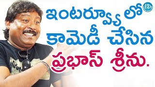 Prabhas Sreenu Comedy || Dil Se With Anjali - IDREAMMOVIES