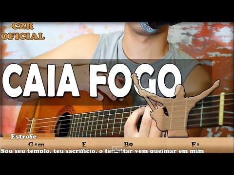 Aula de Violão Gospel - Caia Fogo Fernandinho