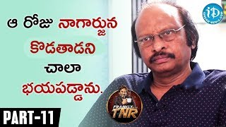 Siva Nageswara Rao Exclusive Interview Part #11 || Frankly With TNR || Talking Movies With iDream - IDREAMMOVIES
