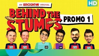 RCB meets AIB | Behind The Stumps | Only On Eros Now 24th April - EROSENTERTAINMENT