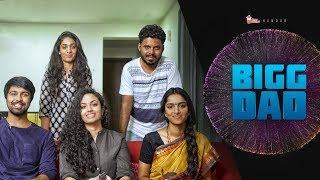 BIGG DAD | What If Father Acts Like Bigg Boss |  Ft. Kalyaan Dhev & Malvika Nair | ChaiBisket - YOUTUBE