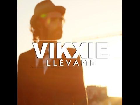 Vikxie - Llévame Videoclip Oficial