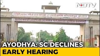 "Top Court Refuses Urgent Ayodhya Hearing: ""It's Coming Up In January"" - NDTV"