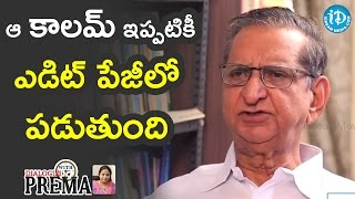That Column Is Still Reseved for Me In Andhra Prabha - Gollapudi Maruti Rao || Dialogue With Prema - IDREAMMOVIES