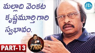 Siva Nageswara Rao Exclusive Interview Part #13 || Frankly With TNR || Talking Movies With iDream - IDREAMMOVIES