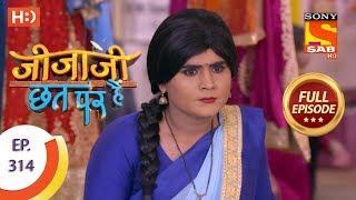 Jijaji Chhat Per Hai - Ep 314 - Full Episode - 19th March, 2019 - SABTV