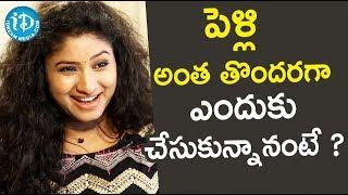 పెళ్లికి అంత తొందరగా ఎందుకు చేసుకున్నానంటే ? - Actress Vishnu Priya || Soap Stars With Anitha - IDREAMMOVIES