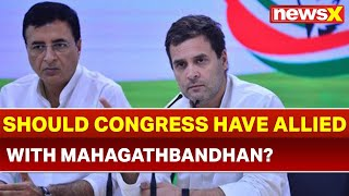 Lok Sabha Elections 2019: Should Congress have allied with Mahagathbandan, Aam Aadmi Party? - NEWSXLIVE