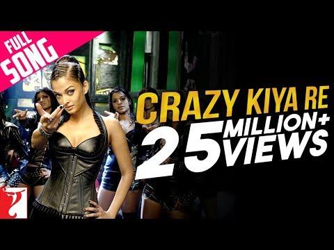 Crazy Kiya Re - Full Song - Dhoom 2