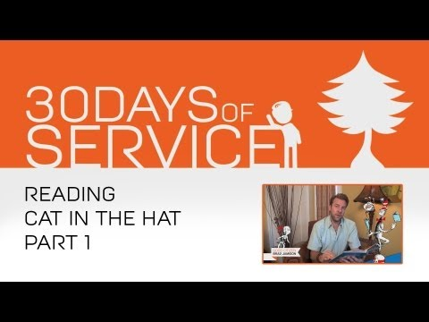 30 Days of Service by Brad Jamison: Day 1 - Reading Cat In The Hat Part 1