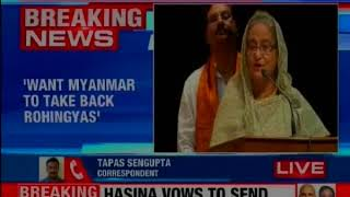 Bangladesh PM Hasina clears stand, says want Myanmar to take back Rohingyas - NEWSXLIVE