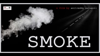 SMOKE  SHORT FILM - YOUTUBE