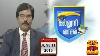 """Kalloori Vasal 11-06-2015 """"Media Studies"""" – Thanthi TV Show"""