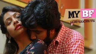 Romantic Hug Secrets 2019 l My bf Latest Short Films l #Trending #Love #WebSeries - YOUTUBE