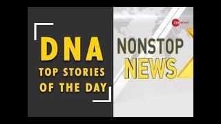 DNA: Non Stop News, April 17th, 2019 - ZEENEWS