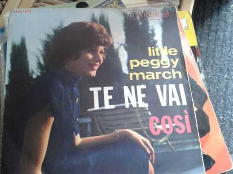 LITTLE  PEGGY  MARCH     TENE VAI