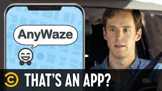 AnyWaze – That's an App? - COMEDYCENTRAL
